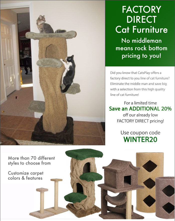 Factory Direct Cat Furniture No Middleman Means Rock Bottom Pricing To You